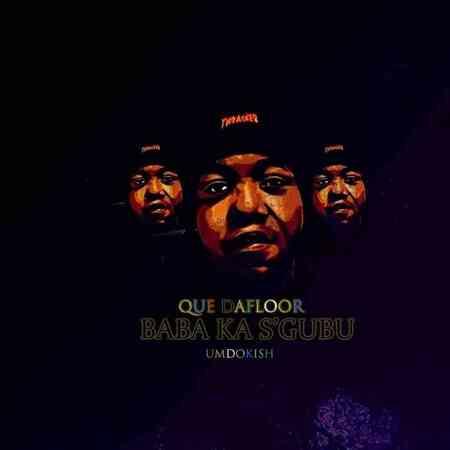 Que Dafloor – Sesh Om'nyama ft. Tman Xpress