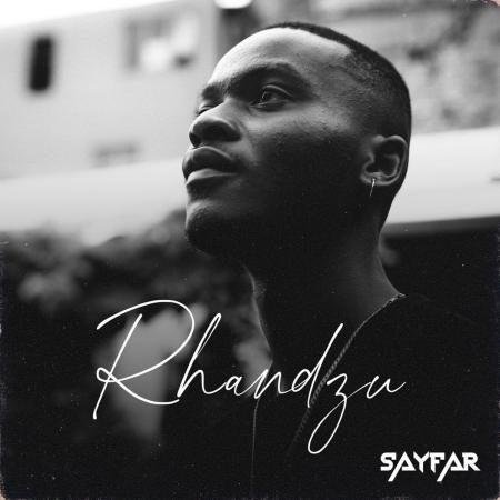 SayFar – Rhandzu EP