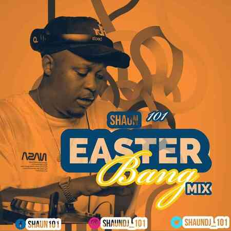 Shaun101 – Easter Bang Mix