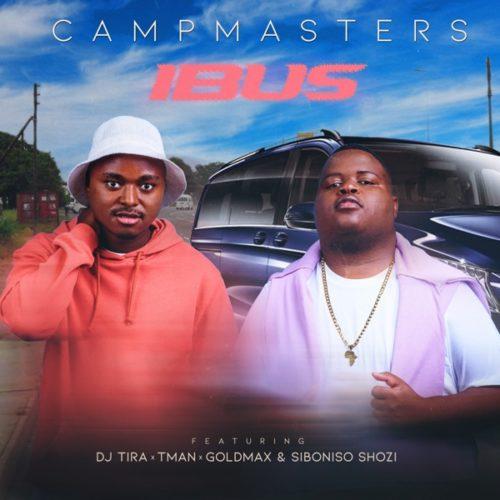 CampMasters iBus ft. T-Man, DJ Tira, Goldmax & Siboniso Shozi Mp3 Download