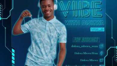 Diskwa Woza – Vibe With Diskwa Vol 3