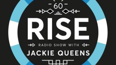 Jackie Queens – RISE Radio Show Vol 60