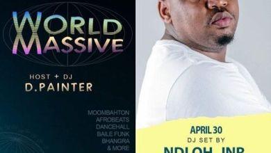 Ndloh Jnr – World Massive Mix (April 30 DJ Set)
