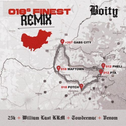 Boity 018's Finest (Remix) ft. 25K, William Last KRM, Towdee Mac & Venom Mp3 Download