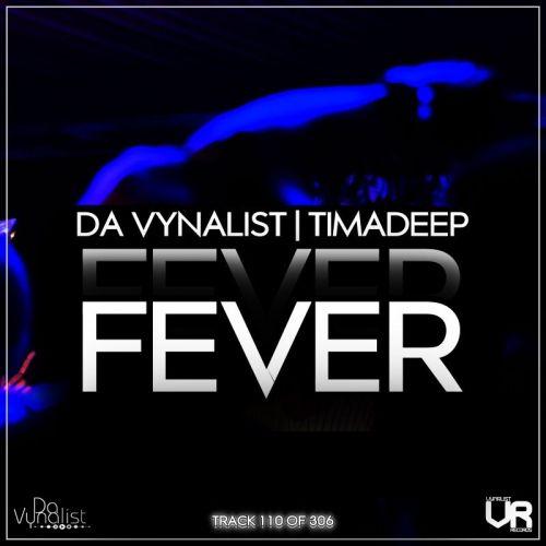 Download Mp3 Da Vynalist Fever ft. TimAdeep