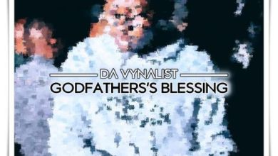 Download Mp3 Da Vynalist – Godfather's Blessing