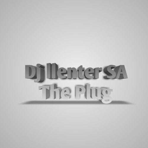 Dj Llenter SA The Plug Mp3 Download
