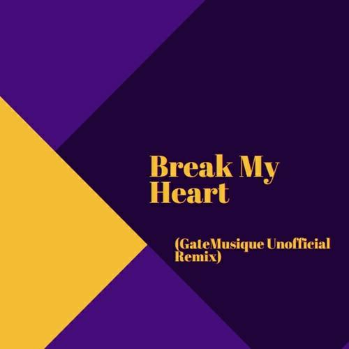Dua Lipa Break My Heart (GateMusique Remix) Mp3 Download