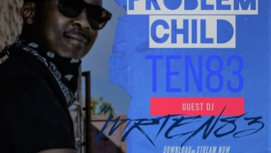 Problem Child Ten83 House On Fire Deep Sessions 29 Mp3 Download