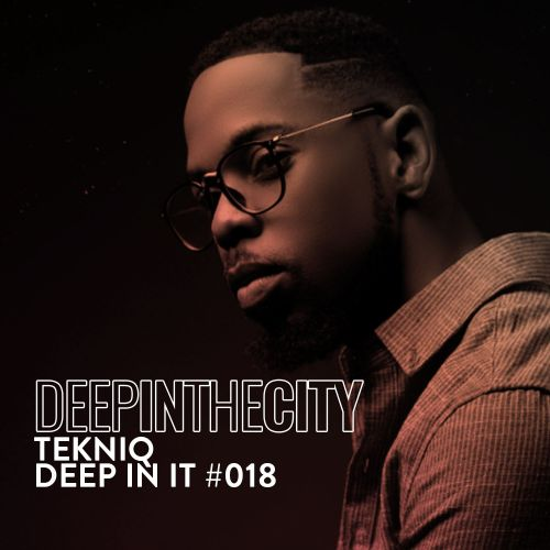 TekniQ Deep In It 018 (Deep In The City) Mp3 Download