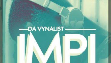 Da Vynalist – Impi Mp3 Download