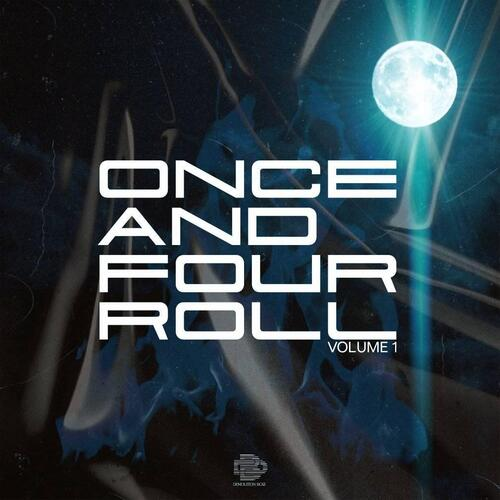 Demolition Boiz – Once And Four Roll Vol 1 Download Mp3