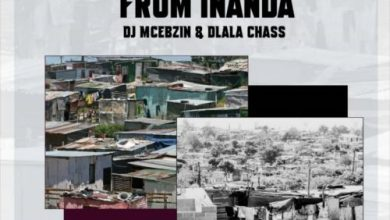 DJ Mcebzin & Dlala Chass – All Along From Inanda Mp3 Download