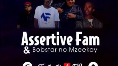 Assertive Fam & Bobstar no Mzeekay – Saints Mp3 Download