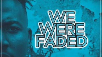 Da Vynalist – We Were Faded Mp3 Download