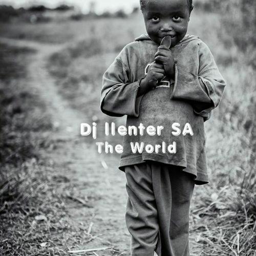 DJ Llenter SA – The World EP Zip Download