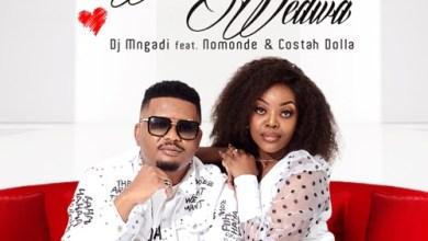 DJ Mngadi ft. Nomonde & Costah Dolla – Wena Wedwa Mp3 Download