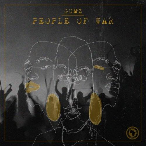 Gumz – People Of War EP Zip Download