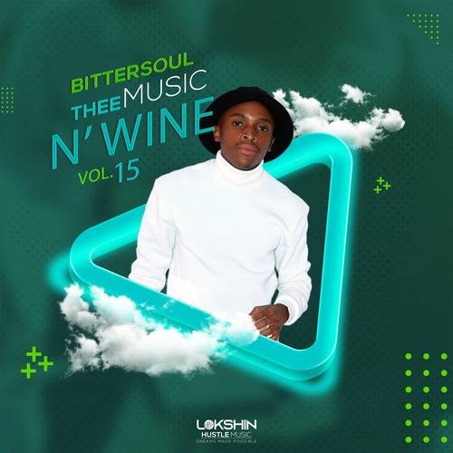 BitterSoul – Thee Music N' Wine Vol 15 Mix Mp3 Download