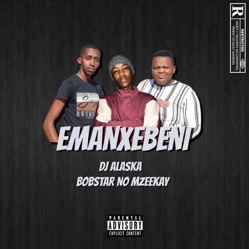 DJ Alaska ft. Bobstar no Mzeekay – Emanxebeni Mp3 Download