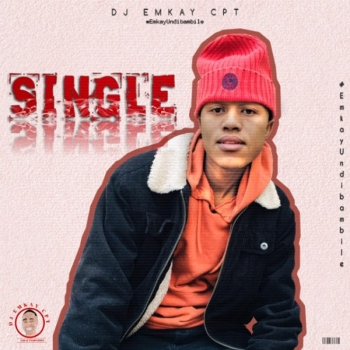 Dj Emkay CPT ft. Mboza No Oyster – Ihlabathi Mp3 Download