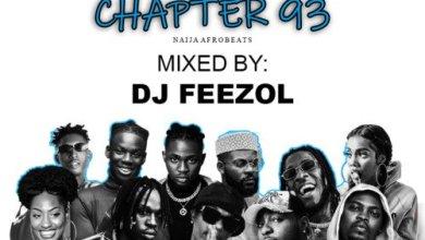 DJ FeezoL – Chapter 93 2021 (Naija AfroBeats) Mp3 Download