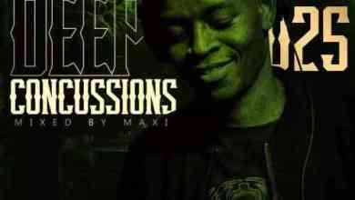 DJ Maxi – Deep Concussions 025 Mp3 Download