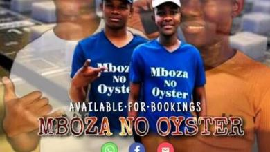 Mboza no Oyster ft. Dj Floyd CPT – Fear No Evil Mp3 Download