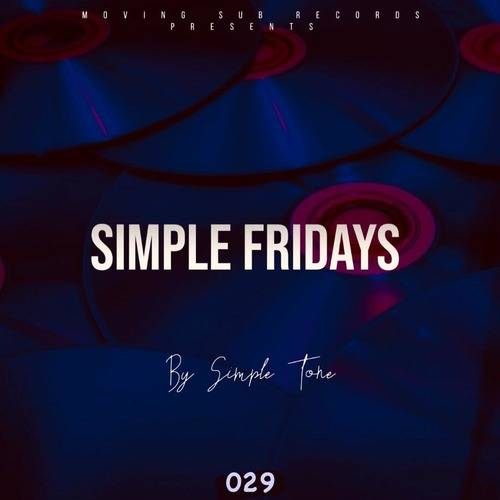 Simple Tone – Simple Fridays Vol 029 Mix Mp3 Download