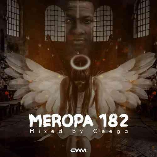 Ceega – Meropa 182 Mix (I Just Wanna Live & Play House Music) Mp3 Download