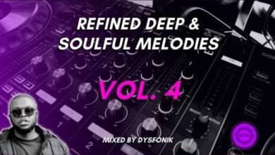 DysFonik – Refined Deep & Soulful Melodies Vol 4