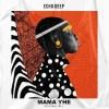 Echo Deep - Mama Yhe (Original Mix) Mp3 Download