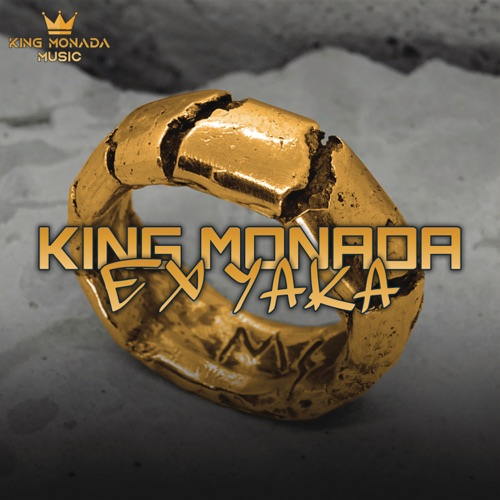 King Monada – Ex Yaka Mp3 Download