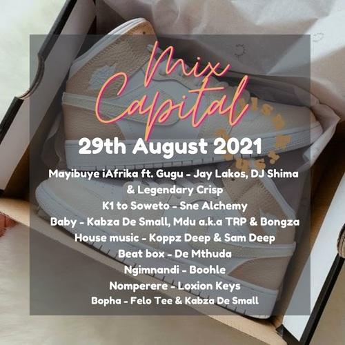 Legendary Crisp – Mix Capital (29th August 2021)