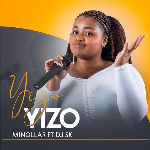 Minollar ft. DJ SK – Yizo Yizo Mp3 Download