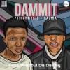 Philharmonic & Gaziba Fam ft. ProSoul Da Deejay - Dammit Mp3 Download