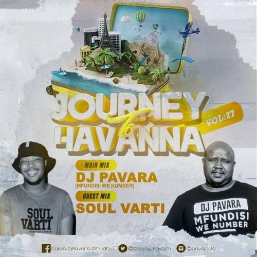 Soul Varti – Journey To Havana Vol 27 (Guest Mix)