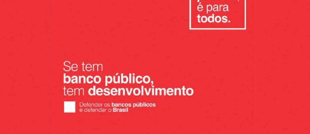 se-tem-banco-publico-tem-desenvolvimento