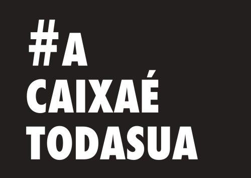 CAIXAETODASUA