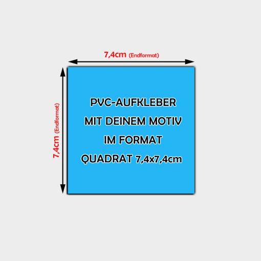 PVC Aufkleber Quadrat 7,4 x 7,4cm