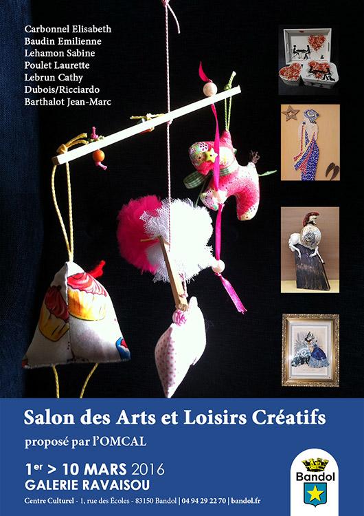 Salon des arts et loisirs cr atifs par l omcal bandol - Salon des arts creatifs ...