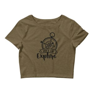 Let's Go Explore Women's Crop Tee