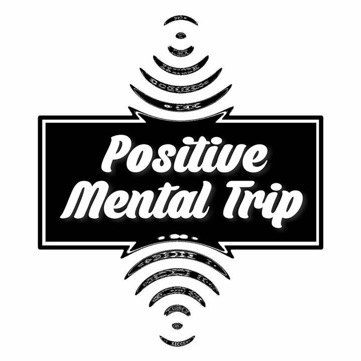 Positive Mental Trip album release party w/dustin sawyer