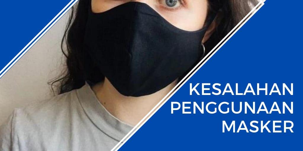 kesalahan penggunaan masker
