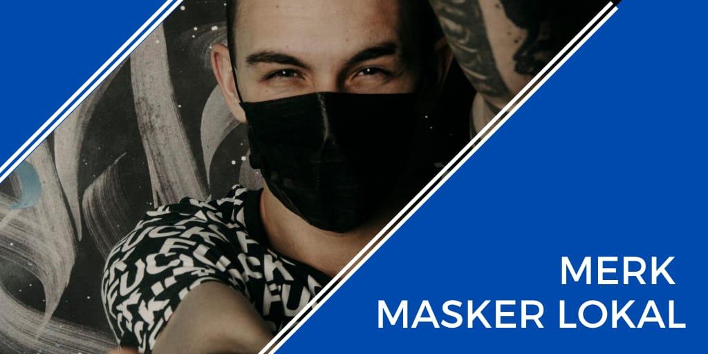 merk masker lokal