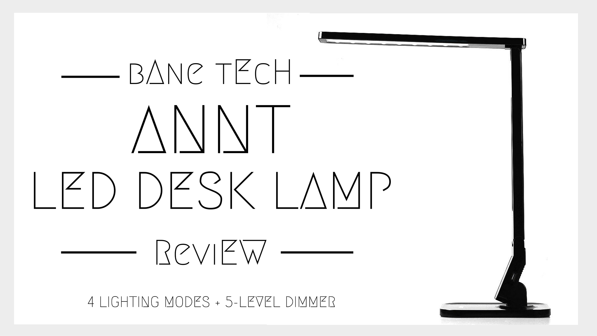 annt led desk lamp  review