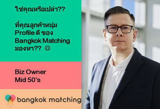 Bangkok Matching Presents Expat Dating Business Owner for Serious Dating in Thailand 173201