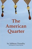 The American Quarter by Jabbour Douaihy