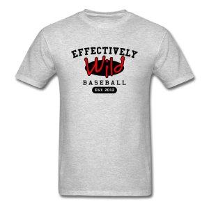"Effectively Wild ""Team EW"" shirt"