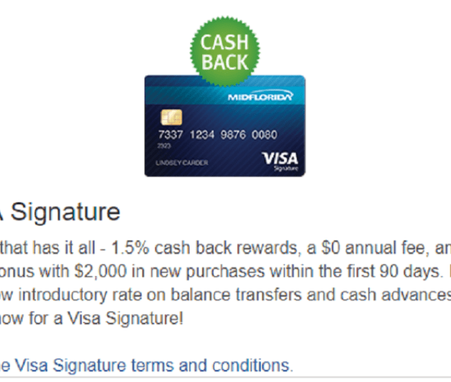 The Midflorida Visa Signature Credit Card Provides A Nice Bonus Of 100 Cash Back When You Spend 2000 Or More In The First 3 Months From Account Opening